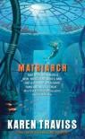 Matriarch - Karen Traviss