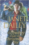 A Cowboy Under My Christmas Tree - Janet Dailey