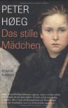 Das stille Mädchen - Peter Høeg, Peter Urban-Halle