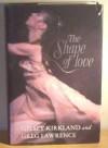 The Shape Of Love - Gelsey Kirkland