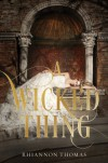 A Wicked Thing - Rhiannon Thomas