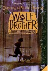 Chronicles of Ancient Darkness #1: Wolf Brother - Michelle Paver