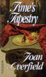 Time's Tapestry - Joan Overfield