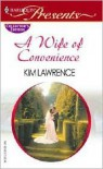 Wife of Convenience - Kim Lawrence