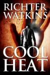 Cool Heat - Richter Watkins