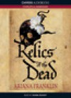 Relics of the Dead - Ariana Franklin, Diana Bishop