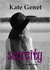 Scarcity - Kate Genet