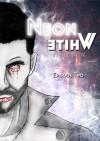 Neon White E2 - Wulf Francu Godgluck