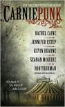 Carniepunk - Jennifer Estep, Rachel Caine,  Rob Thurman,  Kelly Meding,  Kelly Gay,  Seanan McGuire,  Allison Pang,  Delilah S. Dawso, Kevin Hearne