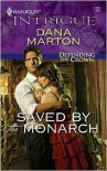 Saved by the Monarch - Dana Marton
