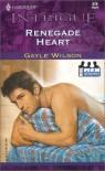 Renegade Heart - Gayle Wilson