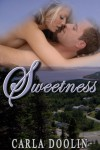 Sweetness - Carla Doolin
