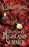 Once Upon a Highland Summer - Lecia Cornwall