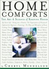 Home Comforts: The Art and Science of Keeping House - Cheryl Mendelson