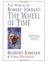 The World of Robert Jordan's The Wheel of Time - Robert Jordan, Teresa Patterson