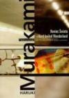 Koniec świata i hard-boiled wonderland - Haruki Murakami, Anna Horikoshi