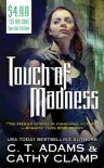 Touch of Madness (The Thrall, #2) - C.T. Adams, Cathy Clamp