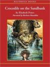 Crocodile on the Sandbank  - Elizabeth Peters, Barbara Rosenblat
