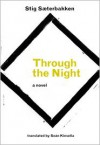 Through the Night - Stig Sæterbakken, Sean Kinsella