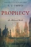 Prophecy - S.J. Parris
