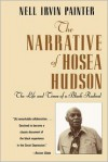 The Narrative of Hosea Hudson: The Life and Times of a Black Radical - Nell Irvin Painter, Hosea Hudson