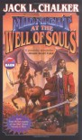 Midnight at the Well of Souls - Jack L. Chalker