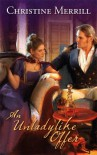 An Unladylike Offer (Harlequin Historical) - Christine Merrill