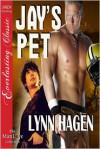 Jay's Pet - Lynn Hagen