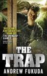 The Trap (Hunt 3) - Andrew Fukuda