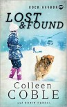 Lost and Found - Colleen Coble, Robin Caroll