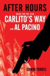 After Hours (Basis for the film Carlito's Way starring Al Pacino) - Edwin Torres