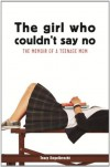 The Girl Who Couldn't Say No - Tracy Engelbrecht