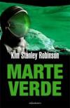 Marte Verde (Trilogía de Marte, #2) - Kim Stanley Robinson