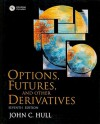Options, Futures, and Other Derivatives - John C. Hull
