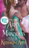 In the Arms of a Marquess - Katharine Ashe