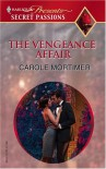 The Vengeance Affair - Carole Mortimer