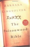 By Barbara Kingsolver: The Poisonwood Bible - -HarperCollins-