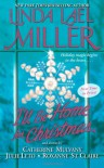 I'll Be Home for Christmas - 'Linda Lael Miller',  'Catherine Mulvany',  'Roxanne St. Claire',  'Julie Leto'