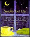 Simplify Your Life - Elaine St. James