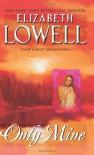 Only Mine - Elizabeth Lowell