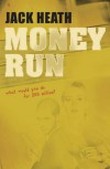 Money Run - Jack Heath