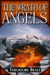 The Wrath of Angels (Eternal Warriors) - Theodore Beale