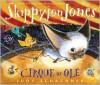 Skippyjon Jones Cirque de Ole - Judy Schachner