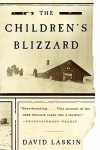 The Childrens Blizzard - David Laskin