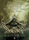 Czarnoksiężnicy - Orson Scott Card, Tad Williams, Jeffrey Ford, Gene Wolfe, Nancy Kress, Gardner Dozois, Neil Gaiman