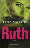 Il libro di Ruth  - Lena Valenti