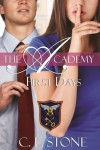 The Academy - First Days (Year One, Book Two) (The Academy Series) - C.L. Stone