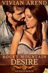 Rocky Mountain Desire - Vivian Arend