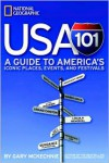 USA 101: A Guide to America's Iconic Places, Events, and Festivals - Gary McKechnie