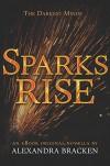 Sparks Rise - Alexandra Bracken